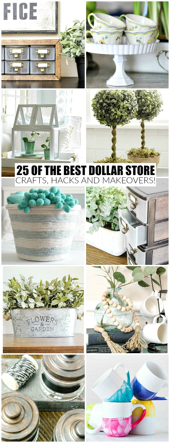 25 of the best dollar store crafts, hacks and makeovers.