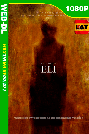 Eli (2019) Latino HD WEB-DL 1080P ()