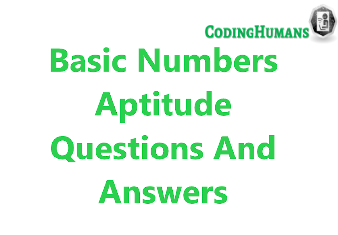Basic Numbers -  Quantitative Aptitude Questions And Answers (MCQs)