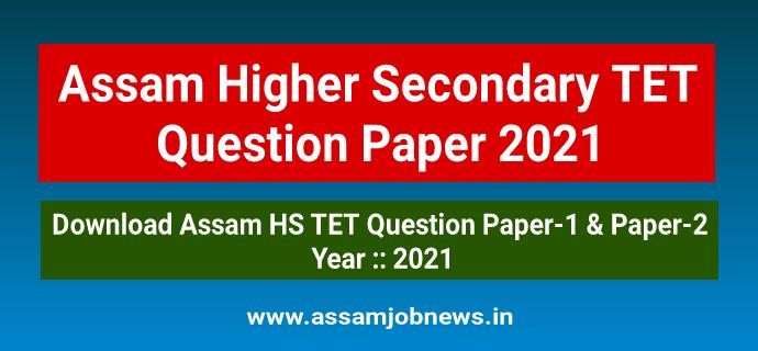 Assam HS TET Question Paper 2021