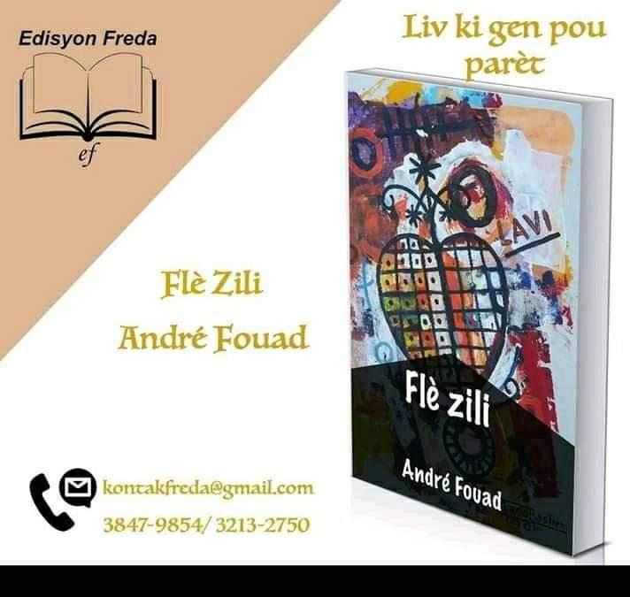 """""""Flè zili """" 6e recueil de poésies de André Fouad :entretien spécial avec le poète"""