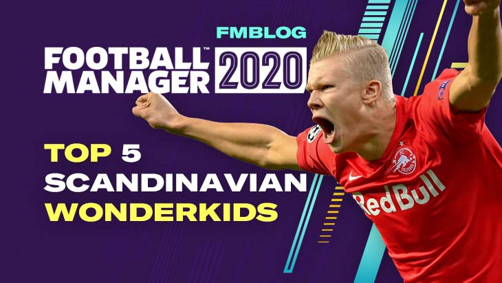 FM20 Top 5 Scandinavian Wonderkids