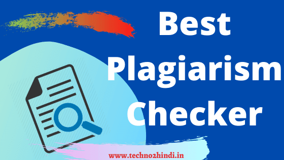 Top 10 free online plagiarism checker tools in Hindi 2020