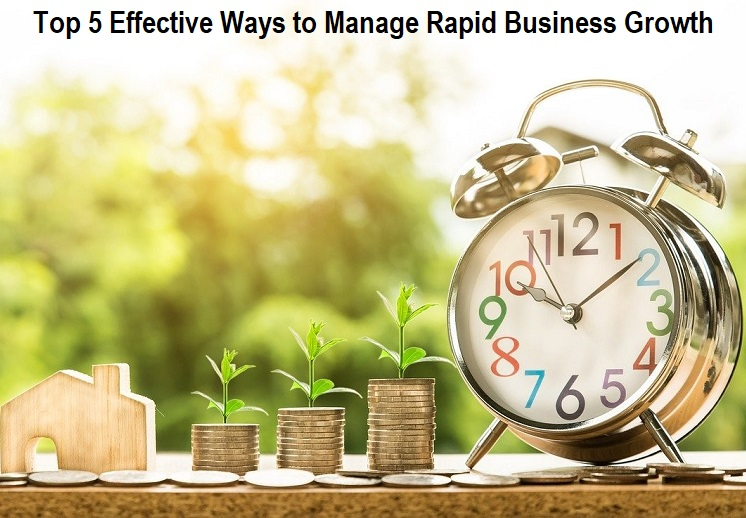 Manage Rapid Business Growth