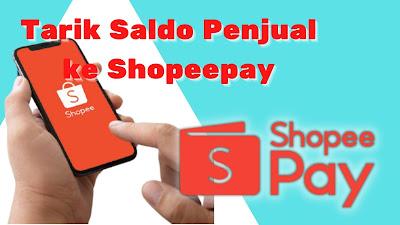 tarik saldo penjual ke shopeepay
