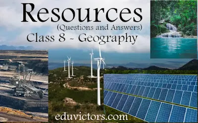 CBSE Class 8 - Geography - Chapter 1 - Resources (Questions and Answers)(#class8SocialScience)(#Class8Geography)(#eduvictors)