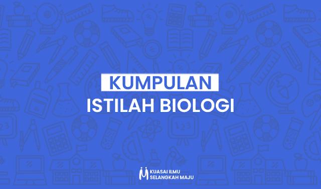 Istilah dalam Biologi, Kumpulan Istilah dalam Biologi
