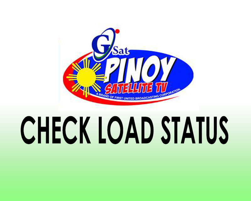Check GSAT and GPINOY Load
