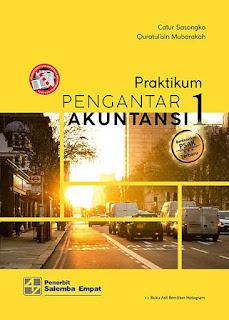 Praktikum Pengantar Akuntansi 1-Berbasis PSAK/Catur Sasongko, Quratul'ain