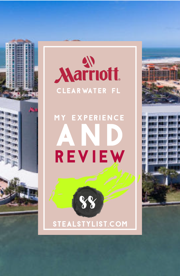 stealstylist.com HOTEL REVIEW : MARRIOTT CLEARWATER FLORIDA - WHY I WILL NEVER GO BACK