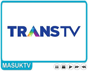 Live Streaming Online Trans TV HD Nonton Tanpa Buffering