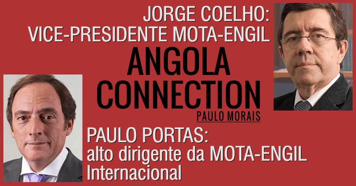 ANGOLA CONNECTION: Porque os escondem? (Paulo Morais)