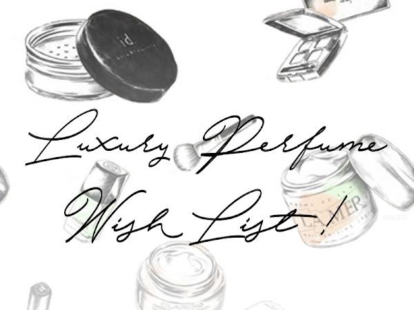 Luxury Perfume Wishlist
