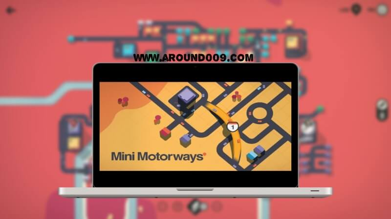 mini motorways مجانا  تحميل Mini Motorways للاندرويد  تحميل لعبة mini motorways للاندرويد تحميل لعبة mini motorways للكمبيوتر من ميديا فاير