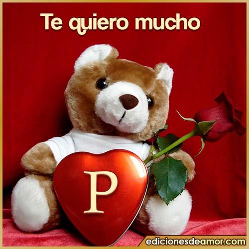 te quiero mucho P