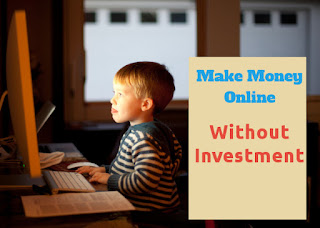 Best 5 Ways to Make Money Online - No Investment