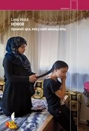 https://lubimyczytac.pl/ksiazka/4904846/honor-opowiesc-ojca-ktory-zabil-wlasna-corke