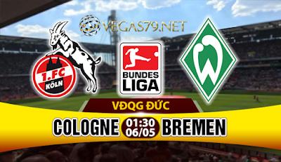 Nhận định, soi kèo nhà cái Cologne vs Werder Bremen
