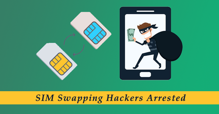 10 SIM Swapping Hackers Arrested