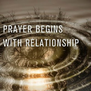 prayer begins with relationship by cynthia bezek durst