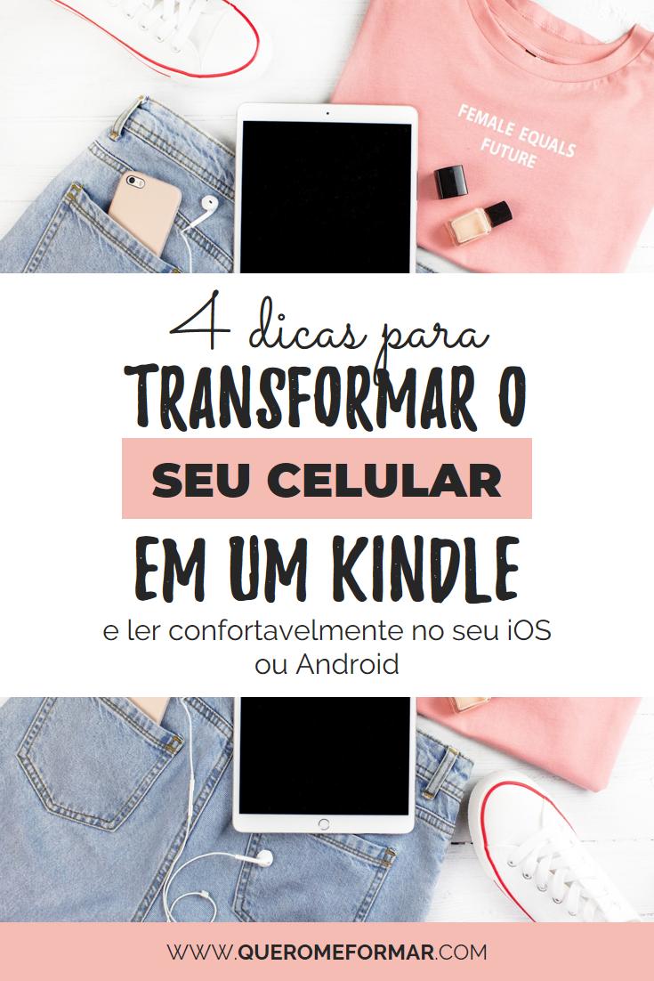 Imagem de Divulgação para Pinterest Saiba como Transformar o Seu Celular em um Kindle e Ler Confortavelmente pelo Celular