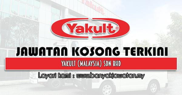 Jawatan Kosong 2021 di Yakult (Malaysia) Sdn Bhd