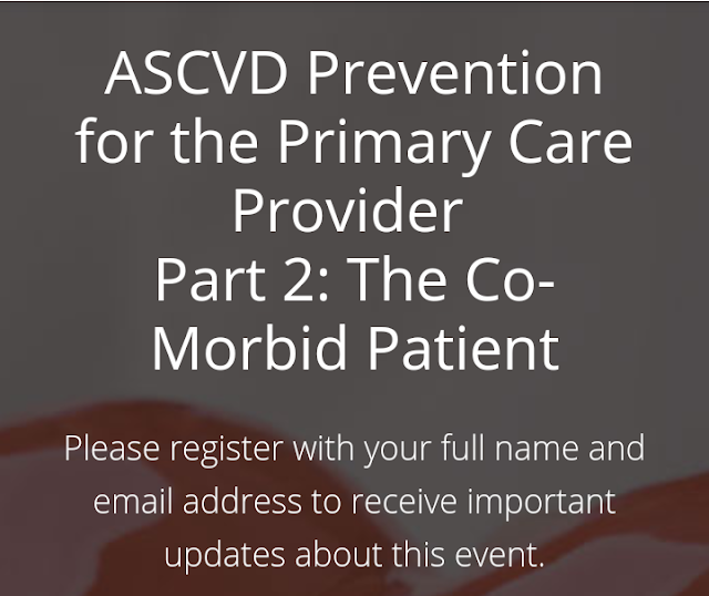 "Free SKP IDI : Webinar ""ASCVD Prevention for The Primary Care Provider Part 2: The Co-Morbid Patient"" Penyelenggara ACC  & PERKI 13 Juli 2019 09.00-11.30 WIB"