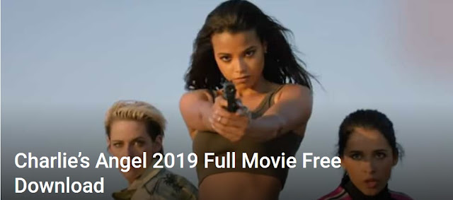 Charlie's Angel Full Movie Free Download 2019
