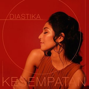 Download Lagu Pop Diastika - Kesempatan
