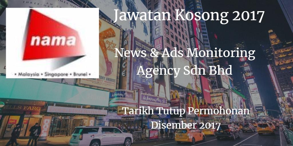 Jawatan Kosong News & Ads Monitoring Agency Sdn Bhd Disember 2017