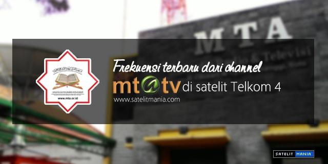 Frekuensi Terbaru Channel MTA TV di Satelit Telkom 4