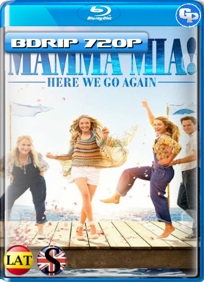 Mamma Mia: Una y Otra Vez (2018) BDRIP 720P LATINO/INGLES