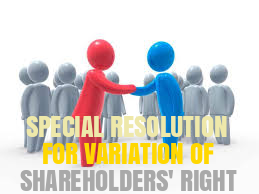 Special-Resolution-for-Variation-of-Shareholders-Rights