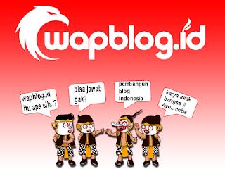 Apa itu WapBlog.Id ?