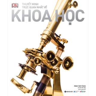 DK - Thuyết Minh Trực Quan Nhất Về Khoa Học ebook PDF EPUB AWZ3 PRC MOBI