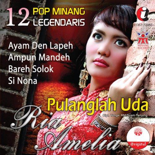 Dwonlod Lagu Jeni Solo Mp3: Lagu Minang Terbaru Ria Amelia Pulanglah Uda Minang Mp3