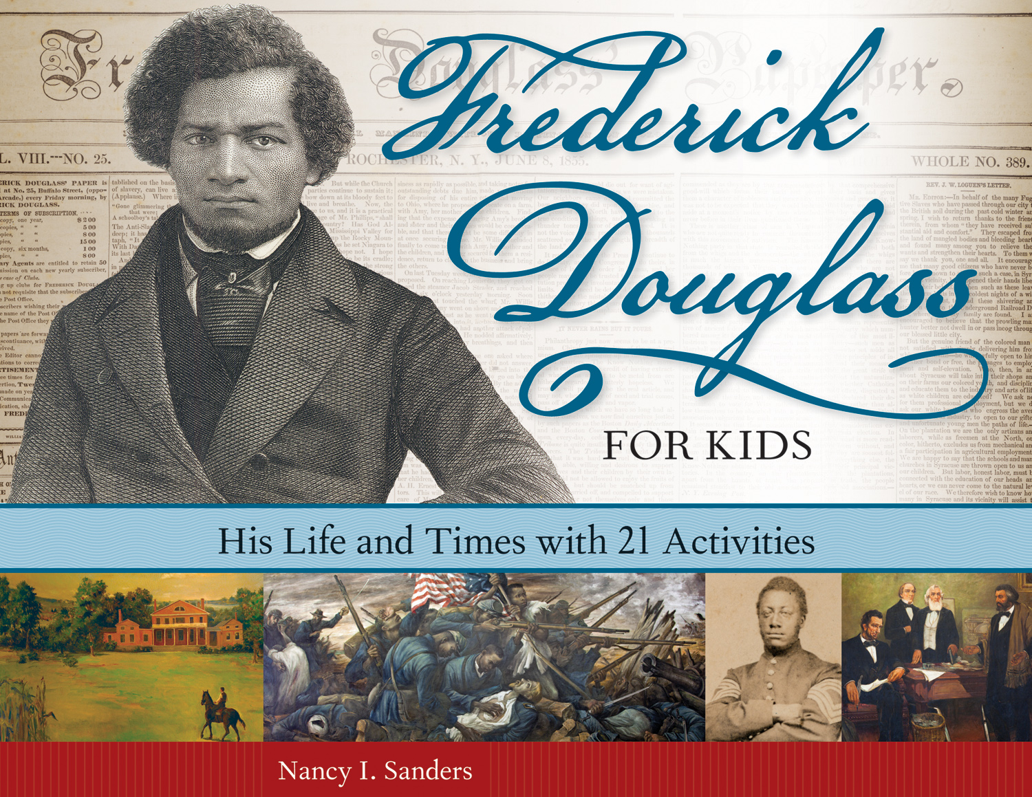 Just Kidding Nancy I Sanders S Frederick Douglass For Kids