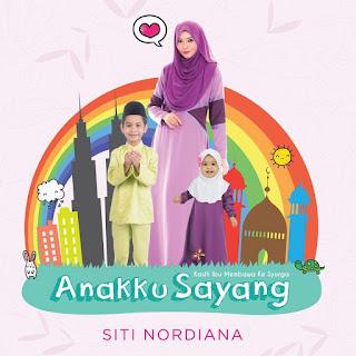Siti Nordiana - Anakku Sayang MP3