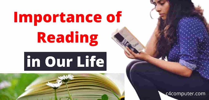 Importance of Reading in Our Life - 8 Benefits