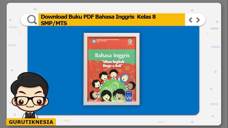 download buku pdf bahasa inggris kelas 8 smp/mts