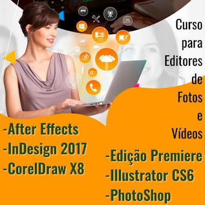 Aprenda a fazer Edição de Fotos e Vídeos de maneira Profissional e Rápida.  Disponibilizamos um Curso Completo e Detalhado sobre as Principais Ferramentas utilizadas com frequência por Profissionais da área de Edições de Imagens.  - After Effects  - InDesign 2017  - CorelDraw X8  - Edição de Vídeo Premiere  - Illustrator CS6  - PhotoShop CC  100% DIGITAL 100% ONLINE 24 HORAS NO AR VITALÍCIO ATUALIZADO COM SUPORTE PEDAGÓGICO COM CERTIFICADO