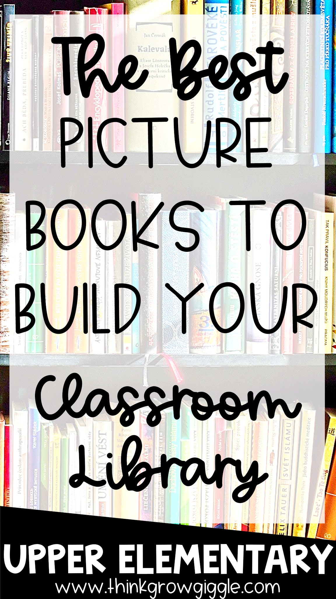 Must Have Picture Books to Build Your Classroom Library
