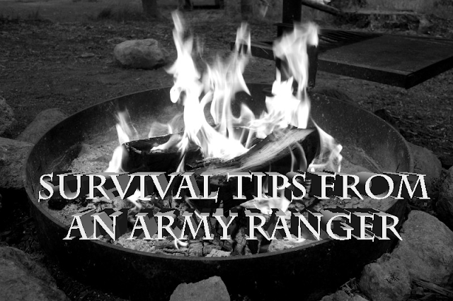 Survival Tips From A Retired Army Ranger
