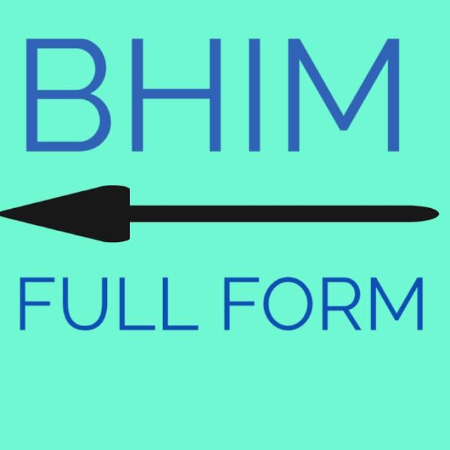 Full Form of BHIM UPI, Full Form of BHIM App
