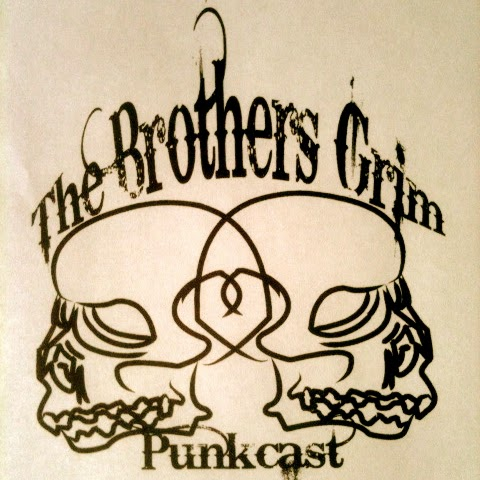 The Brothers Grim Punkcast