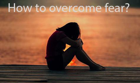 How to overcome fear? (10 Tips) Dar ko door Kaise Kare?