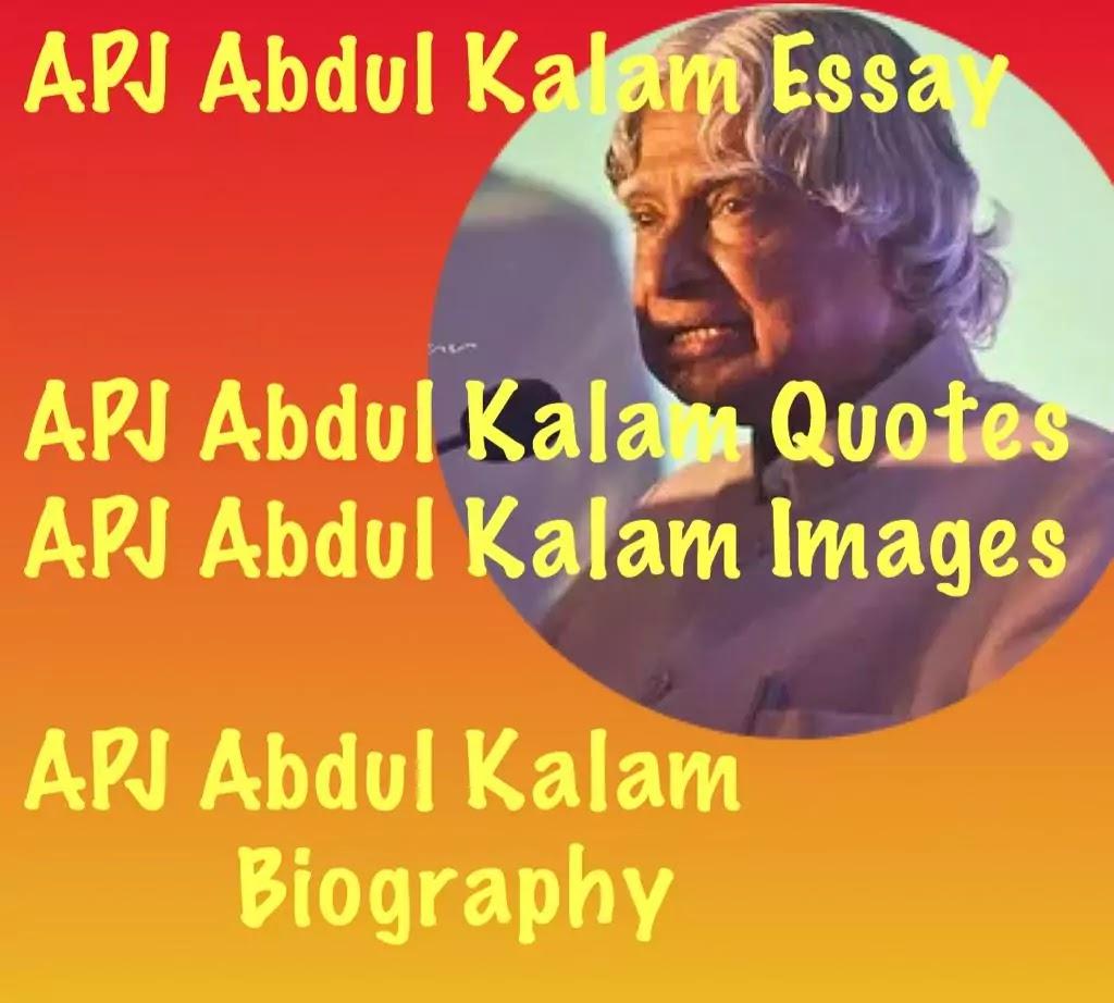 APJ Abdul kalam Essay, Quotes, Images, Biography