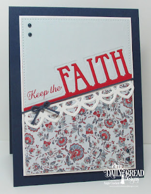 ODBD Custom Faith Border Die, ODBD Custom Deco Border Die, ODBD Custom Pierced Rectangles Dies, ODBD Pastel Paper Pack, ODBD Americana Quilt Paper Collection, Card Designer Angie Crockett