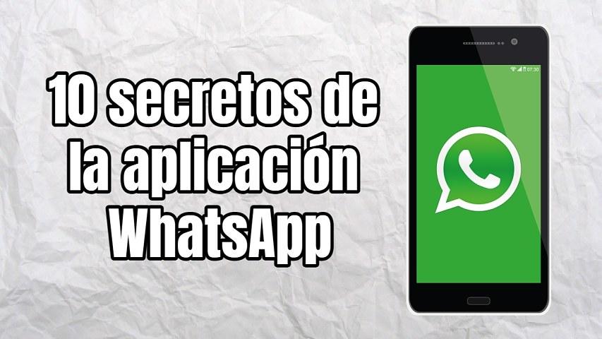 10 secretos de la aplicación WhatsApp