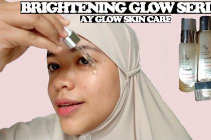 Review AY Glow Skincare Brightening Series ini